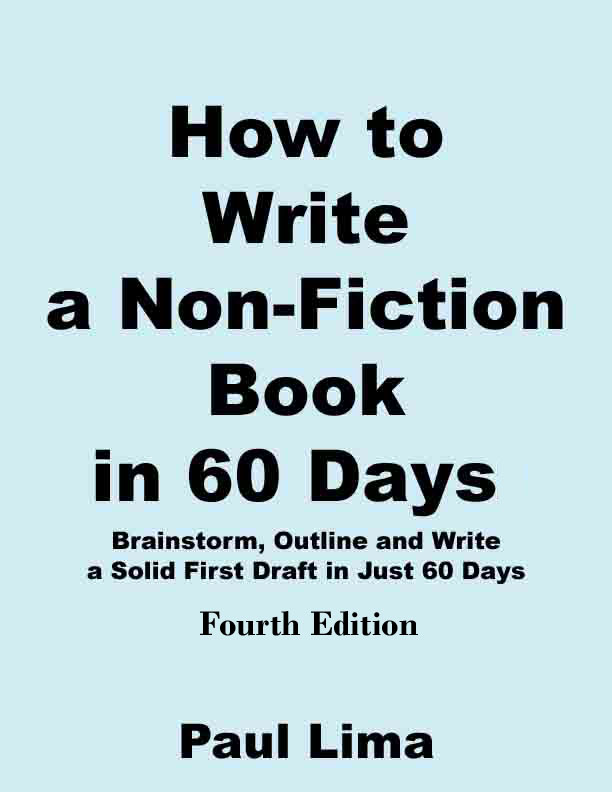 How to Write a Non-fiction Book in 60 Days, Paul Lima