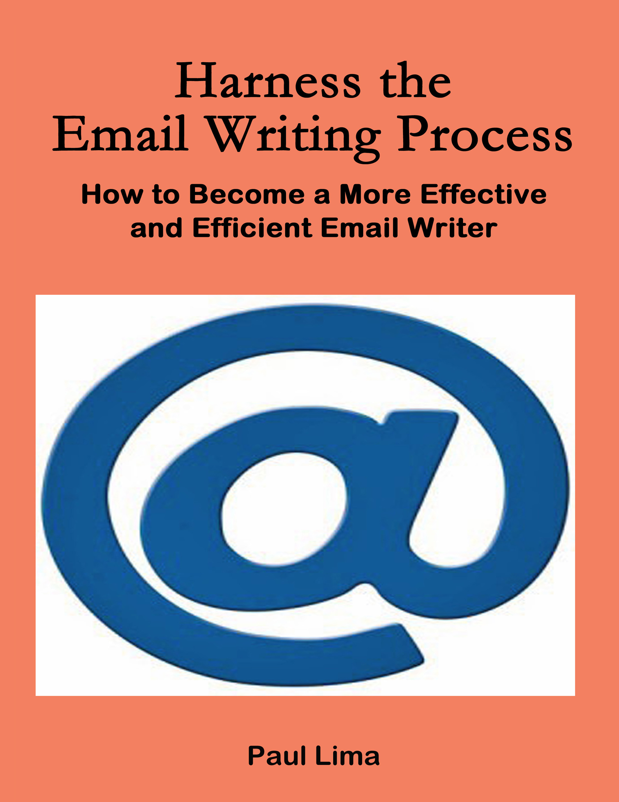 Harness the Email Writing Process